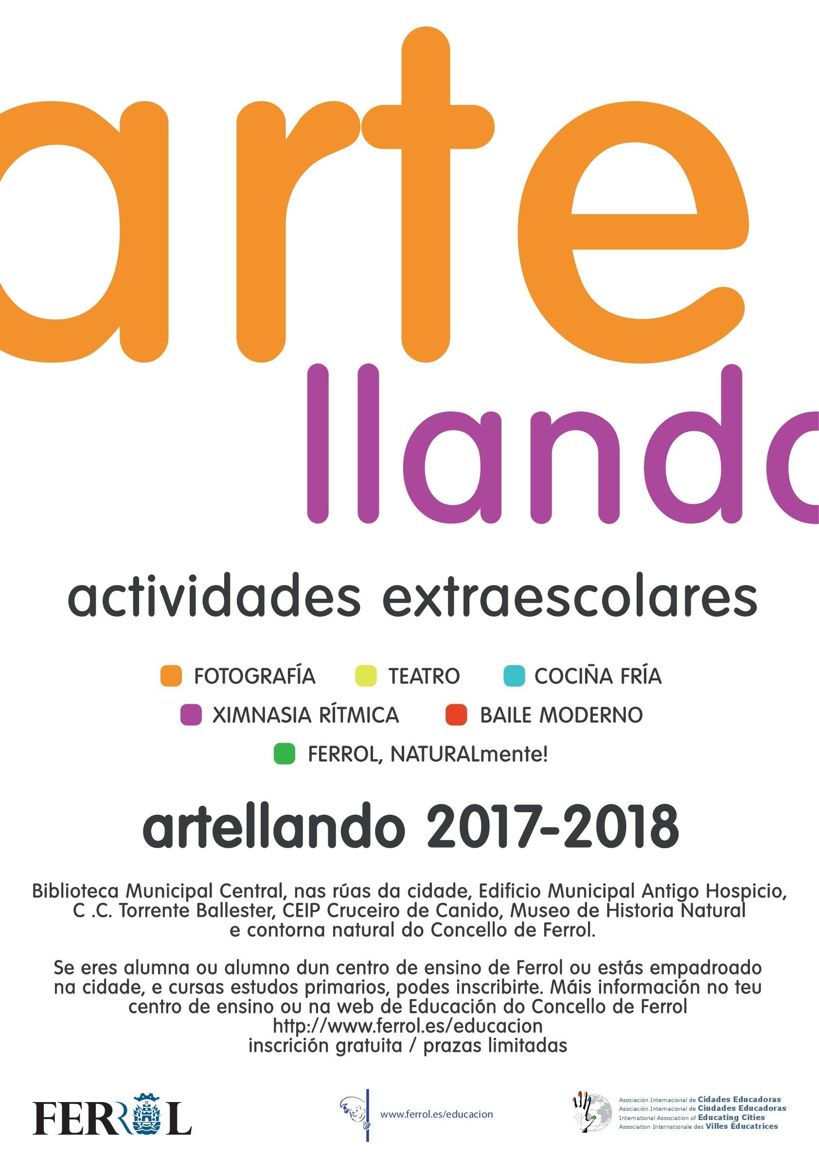 FerrolNaturalmente, Fotografía, cociña fría, teatro, baile moderno e ximnasia rítmica, na oferta educativa de Artellando para este curso escolar 2017/2018